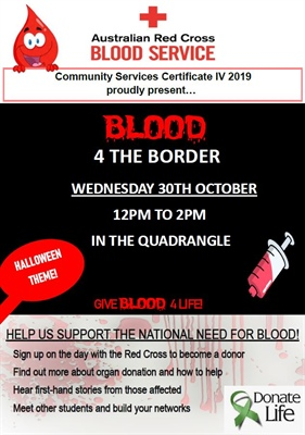 Wodonga TAFE's Community Services students raising awareness for Blood and Organ donations with on-campus project 'Blood 4 the Border'