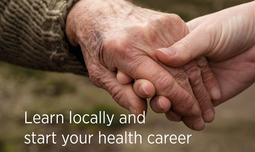 Learn locally and start your health career!